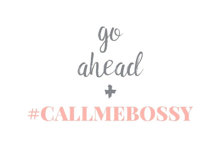 Call Me Bossy Profiles LaunchTomorrow