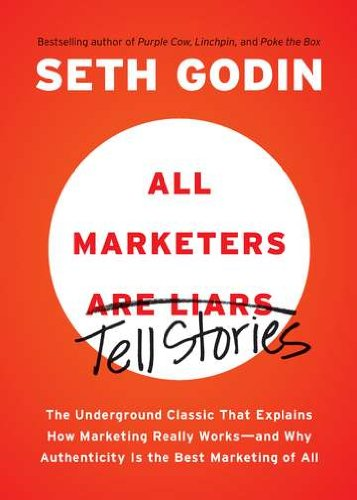 Bossy Books: All Marketers are Liars by Seth Godin
